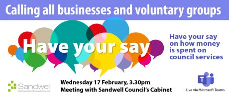"""Screenshot of a flyer saying """"Have your say"""" and information about a Sandwell Council cabinet meeting"""
